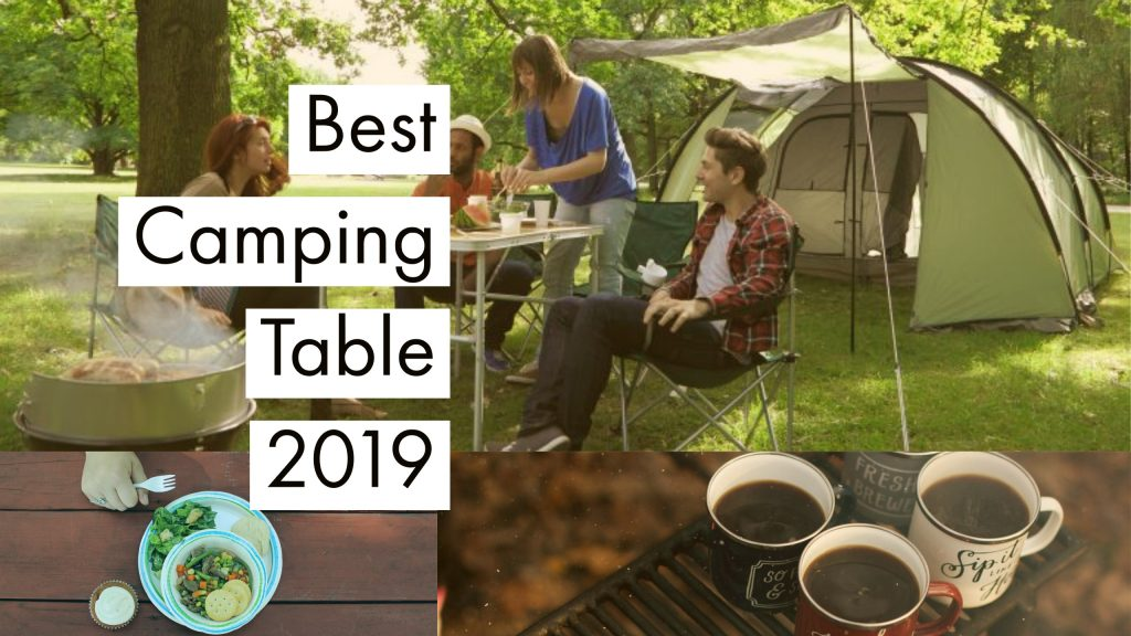 Best Camping Tables 2019