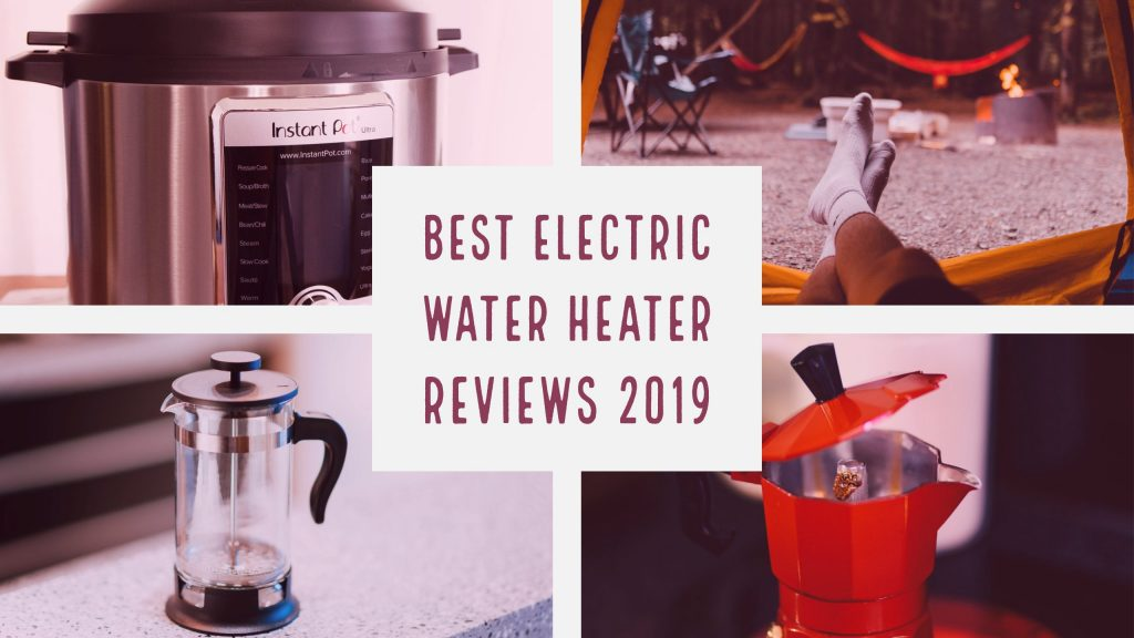Best Electric Water Heater 2020